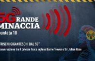 5G grande minaccia puntata – 12 Cose che non sai sul 5G – Andrea Grieco