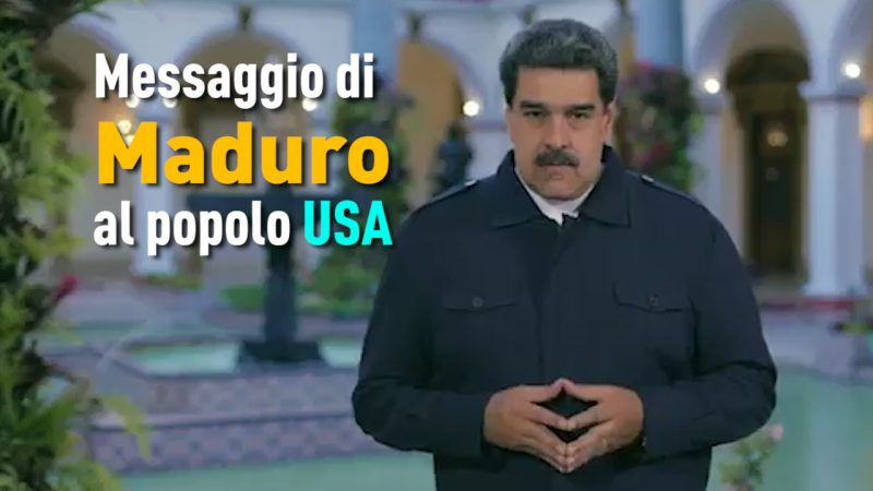 Messaggio di Maduro al popolo USA. -VIDEO-