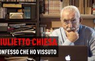 Ciao Giulietto! – Giulietto Chiesa: Confesso che ho vissuto