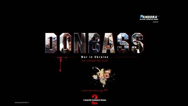 """DONBASS – episodio 2: """"L' esercito fantasma russo"""""""