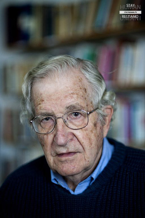 """Stay Human – The Reading Movie"" (13/20). Avvoltoi e cacciatori di taglie – Noam Chomsky"