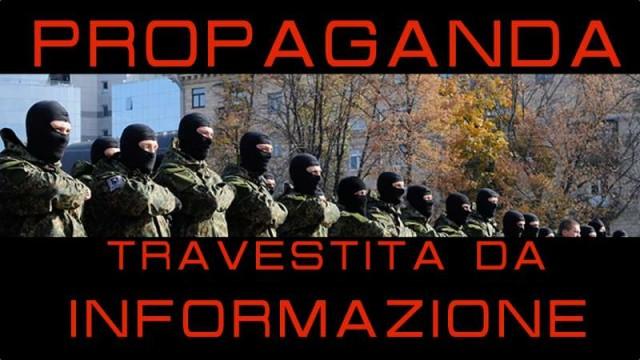 Propaganda travestita da informazione