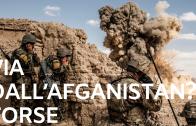Via dall'Afganistan_ Forse (1)