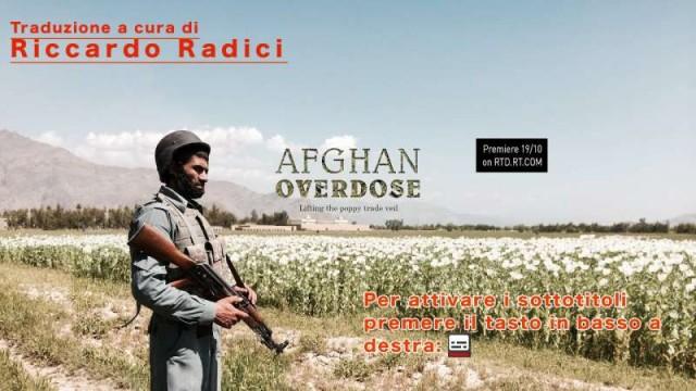[RT DOC]  Overdose Afgana. Dentro il traffico di oppio.