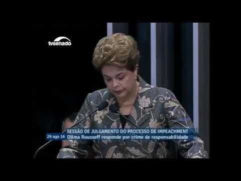 Discorso di autodifesa della Presidente Dilma Rousseff al Senato Federale