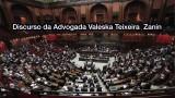 Fala da Adv. Valeska Teixeira Zanin Martins, defensora de Lula