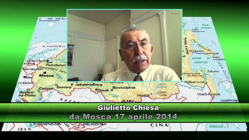 Giulietto Chiersa ultime notizie da Mosca 17 aprile 2014