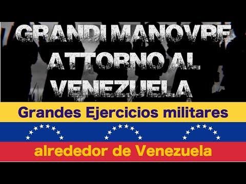 Grandes Ejercicios militares alrededor de Venezuela