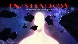 IN SHADOW – A Modern Odyssey