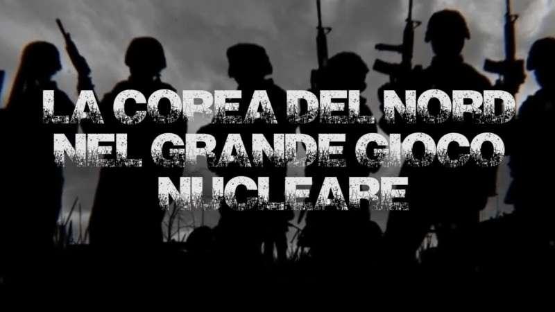 L'arte della guerra - La Corea del Nord nel grande gioco nucleare | Pandora TV