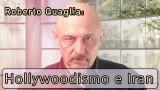 """Roberto Quaglia: """"Hollywoodismo e Iran"""""""