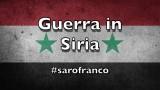 "Sarò Franco: ""Guerra in Siria"""