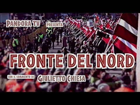 Speciale Pandora tv: FRONTE DEL NORD